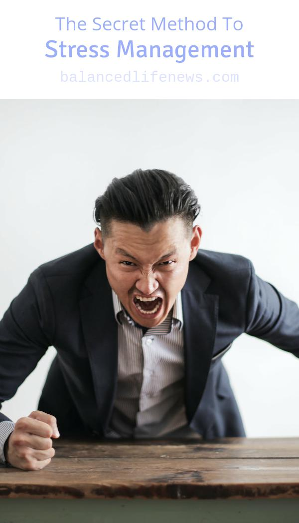 The Secret Method To Stress Management